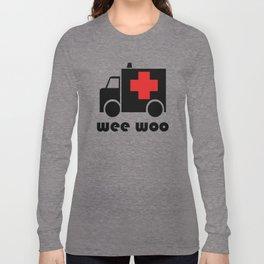 Ambulance Wee Woo Long Sleeve T-shirt