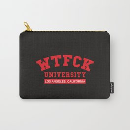 What the fuck university of Los Angeles, California. Carry-All Pouch