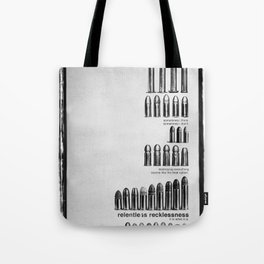 Relentless Recklessness 2 Tote Bag
