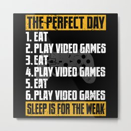 Gaming The Perfect Day Gamer Gift Metal Print