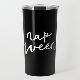Nap Queen black and white typography design home wall decor bedroom gift for girlfriend Travel Mug