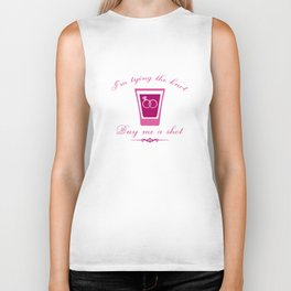 I'm Tying The Knot Buy Me A Shot Biker Tank