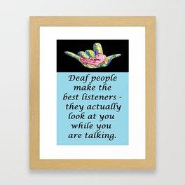Best Listeners Framed Art Print