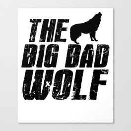 The Big Bad Wolf Canvas Print