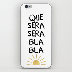 QUE SERA SERA BLA BLA - music lyric quote iPhone & iPod Skin