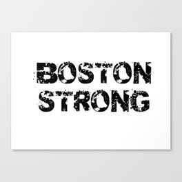 Support BOSTON STRONG Black Grunge Canvas Print