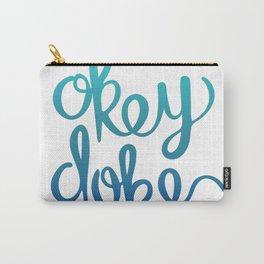 Okey Doke Carry-All Pouch