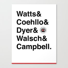 Watts & Coehllo & Dyer & Walsch & Campbell Canvas Print