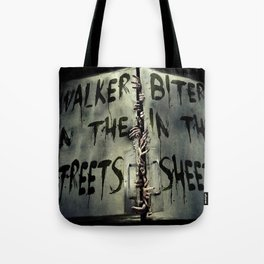 Walker in the Streets, Biter in the Sheets Tote Bag