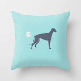 Greyhound farting dog cute funny dog gifts pure breed dogs Throw Pillow