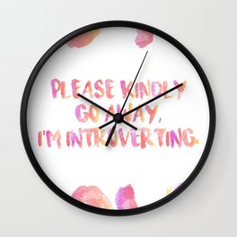I'm Introverting. Wall Clock