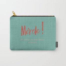 Merde - Shit always sounds better in french - funny, fun Illustration Carry-All Pouch