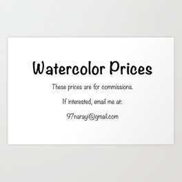 Watercolor commission prices Art Print