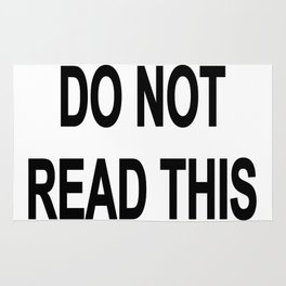 Do Not Read This 01 Rug