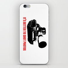 It's Better to shot photos iPhone & iPod Skin