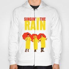 Singin In The Rain Hoody