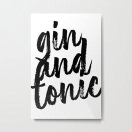 Gin and Tonic Bold Script Metal Print