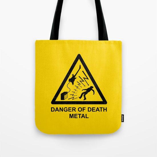 Danger Of Death Metal Tote Bag
