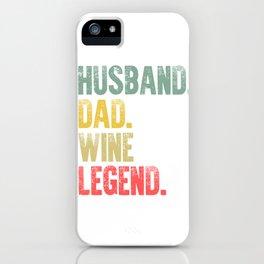 Funny Men Vintage T Shirt Husband Dad Wine Legend Retro iPhone Case