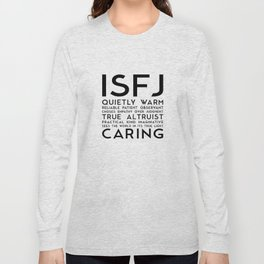 ISFJ Long Sleeve T-shirt