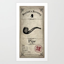 Sherlock Holmes Inventory - Pipe Art Print