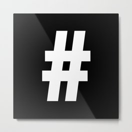 Hash Sign (White & Black) Metal Print