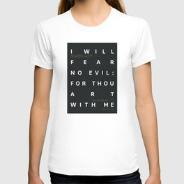 Psalm 23:4 Typography Quote T-shirt