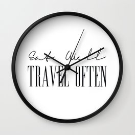 Eat Well Travel Often, Quotes on Travel Wall Clock