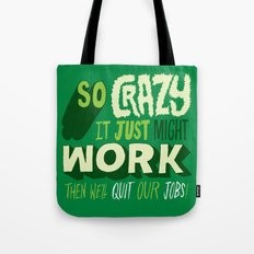 Quit Our Jobs Tote Bag