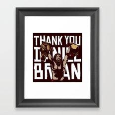 Thank you Bryan Framed Art Print