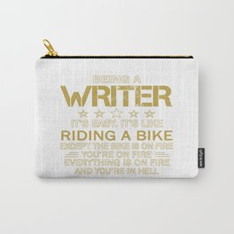 Being a Writer Carry-All Pouch
