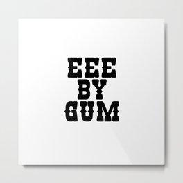 Eee By Gum Metal Print
