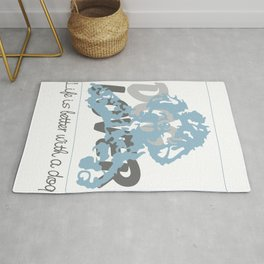 Dog Lover, Dog Enthusiast, Life is Better With Dogs Rug