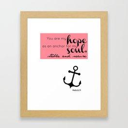 My Hope As An Anchor Framed Art Print