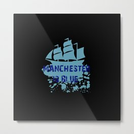 Manchester is Blue Metal Print