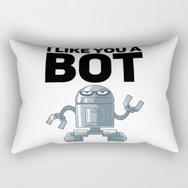 I Like You A Bot Gift for Robot Rectangular Pillow