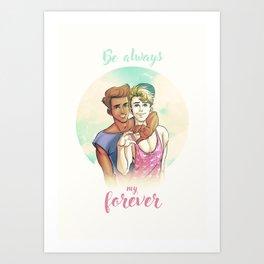 Be Always My Forever Art Print