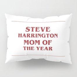 Steve mom of the year Pillow Sham