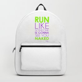 Run Naked Backpack