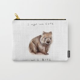 I might look cute, but I bite Carry-All Pouch