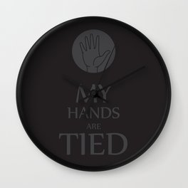 My hands are tied Wall Clock