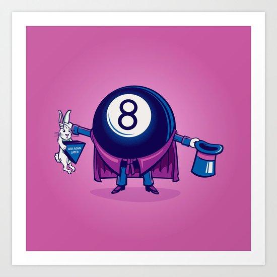 The Magic Eight Ball Art Print
