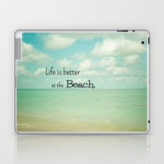 Life is Better at the Beach Laptop & iPad Skin