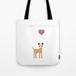 I'm Just a Love Mutt Tote Bag