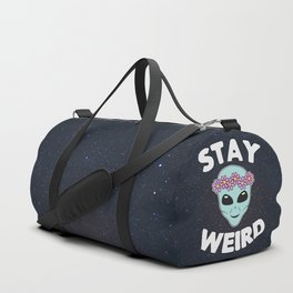Stay Weird, Normal is Boring Duffle Bag