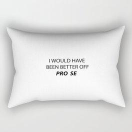 i should have gone pro se Rectangular Pillow