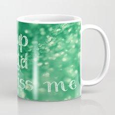 Shut Up and Kiss Me Mug