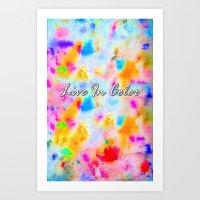 Live In Color (Vertical) Art Print