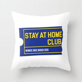 Stay At Home Club Throw Pillow