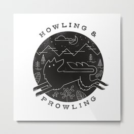 Howling and Prowling Metal Print
